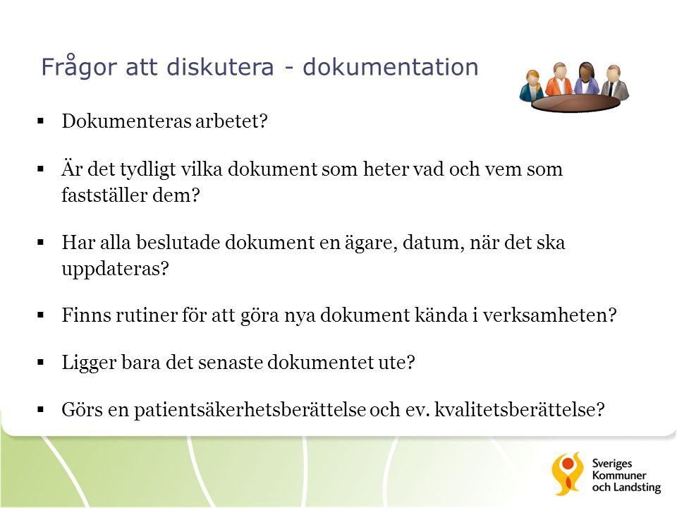 Frågor att diskutera - dokumentation  Dokumenteras arbetet?  Är det tydligt vilka dokument som heter vad och vem som fastställer dem?  Har alla bes