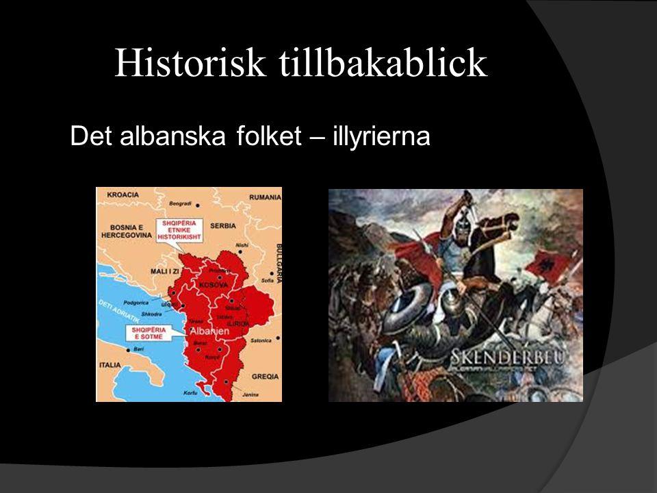Historisk tillbakablick Det albanska folket – illyrierna