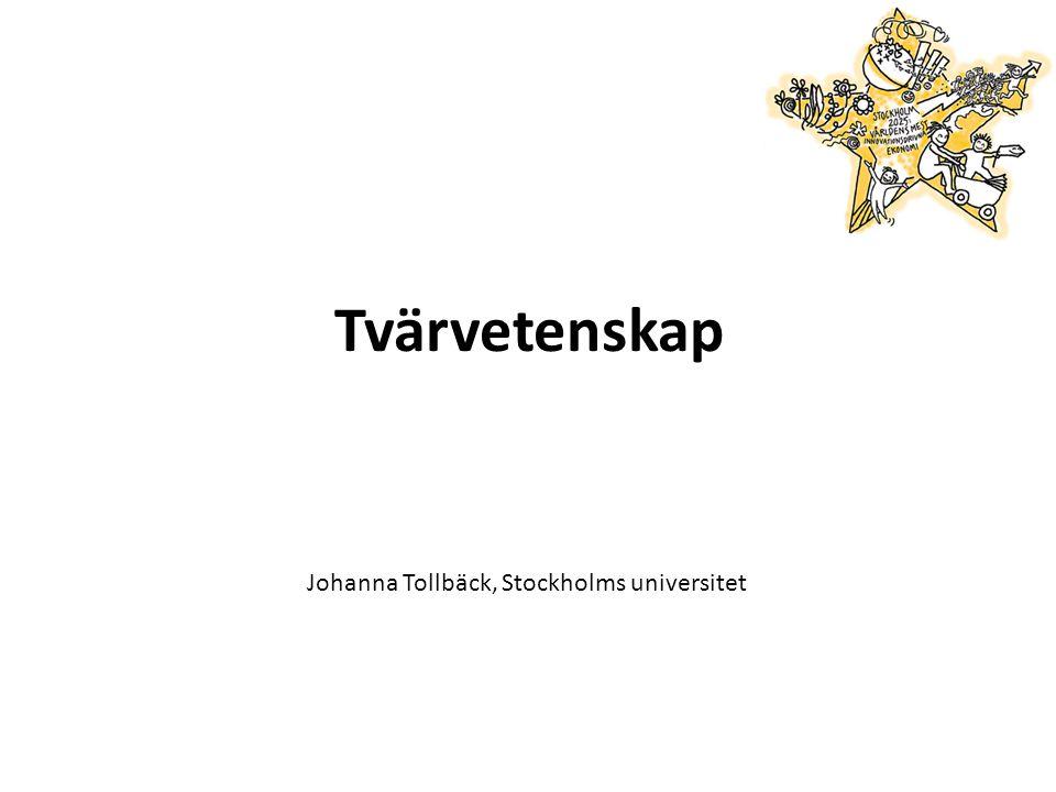 Tvärvetenskap Johanna Tollbäck, Stockholms universitet