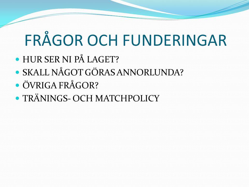 AVSLUTNING MATCHSTATISTIK 2012/2013 SPELADE MATCHER22 ST VUNNA14 ST OAVGJORDA3 ST FÖRLORADE5 ST MÅLSKILLNAD67-44