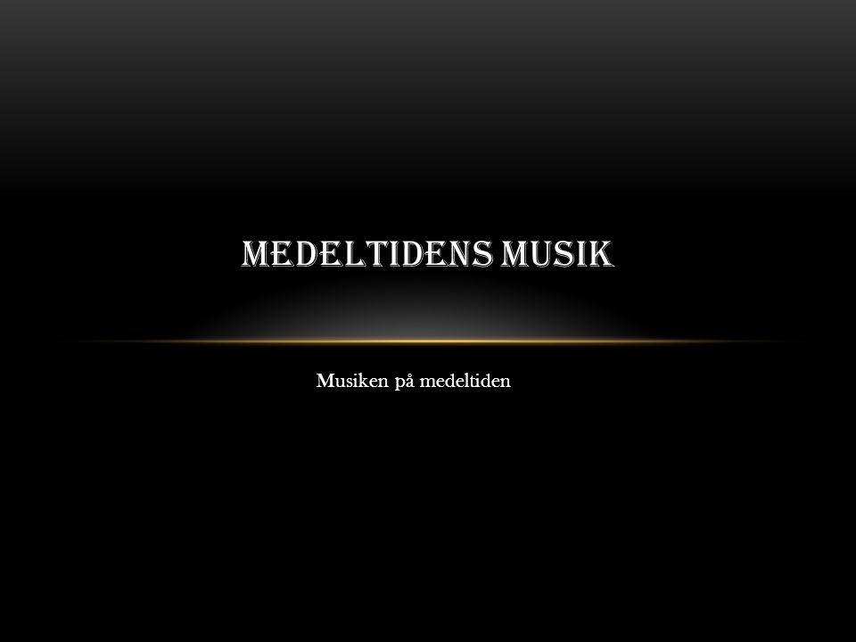 SAKRAL Den sakrala musiken var kyrkans musik.