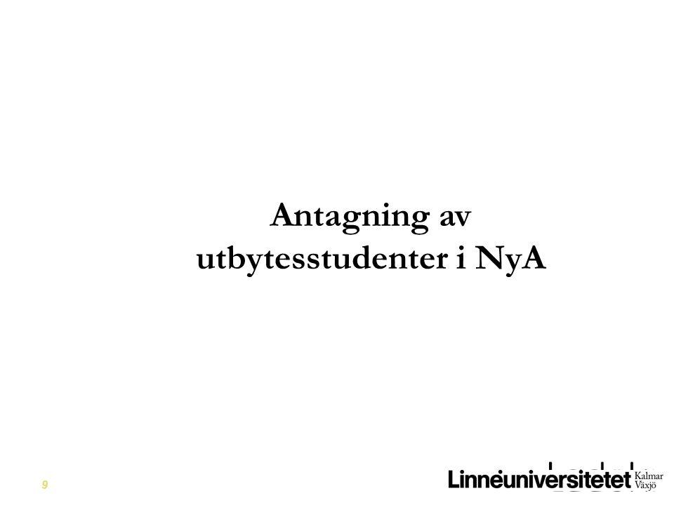 9 Antagning av utbytesstudenter i NyA