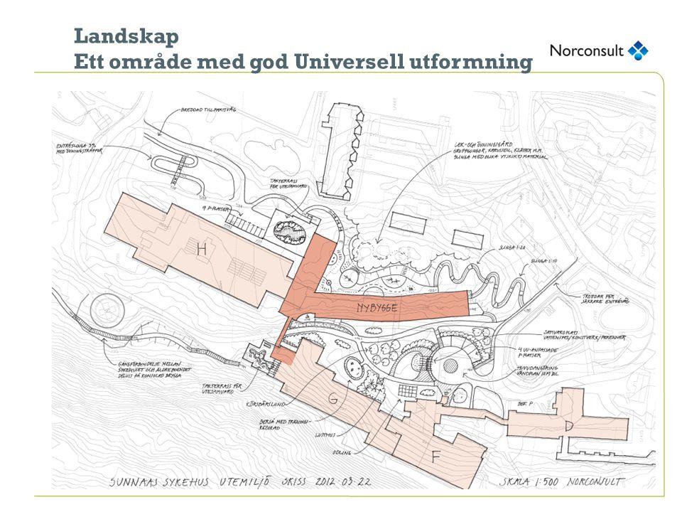 Landskap Ett område med god Universell utformning