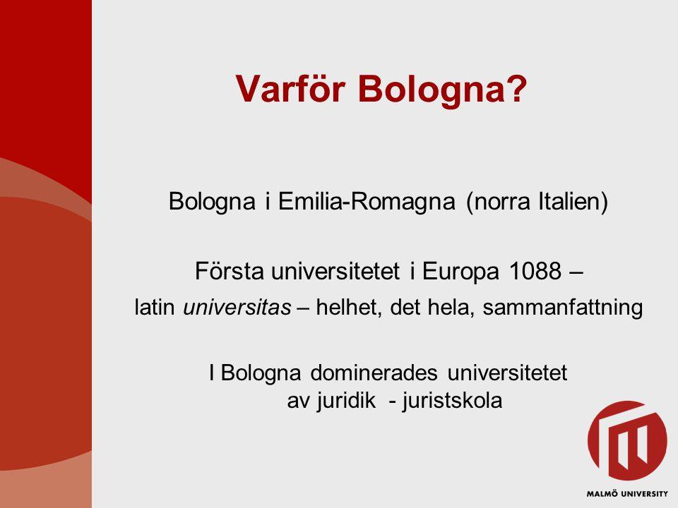 ● Initiativ 1998 av Tyskland, Storbritannien, Frankrike och Italien ● Bolognaprocessen föds 1999 för att –främja rörlighet –främja anställningsbarhet –främja Europas konkurrenskraft som utbildningskontinent ● Mellanstatligt samarbete – ej juridiskt bindande ● 45 länder deltar i processen (2005) BOLOGNAPROCESSEN