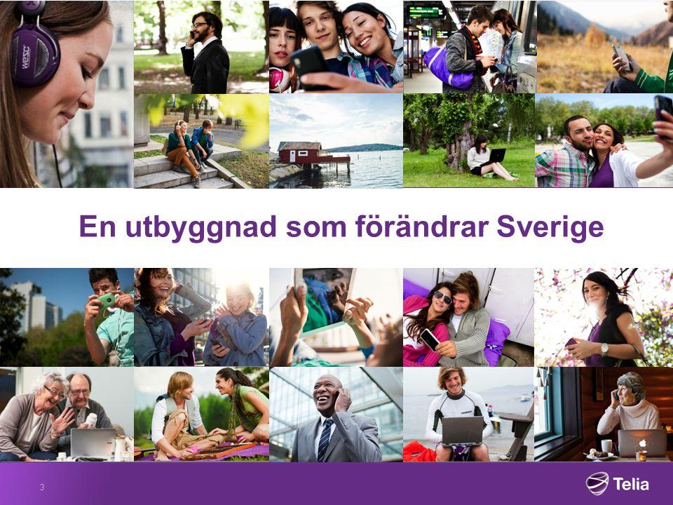 3 En utbyggnad som förändrar Sverige