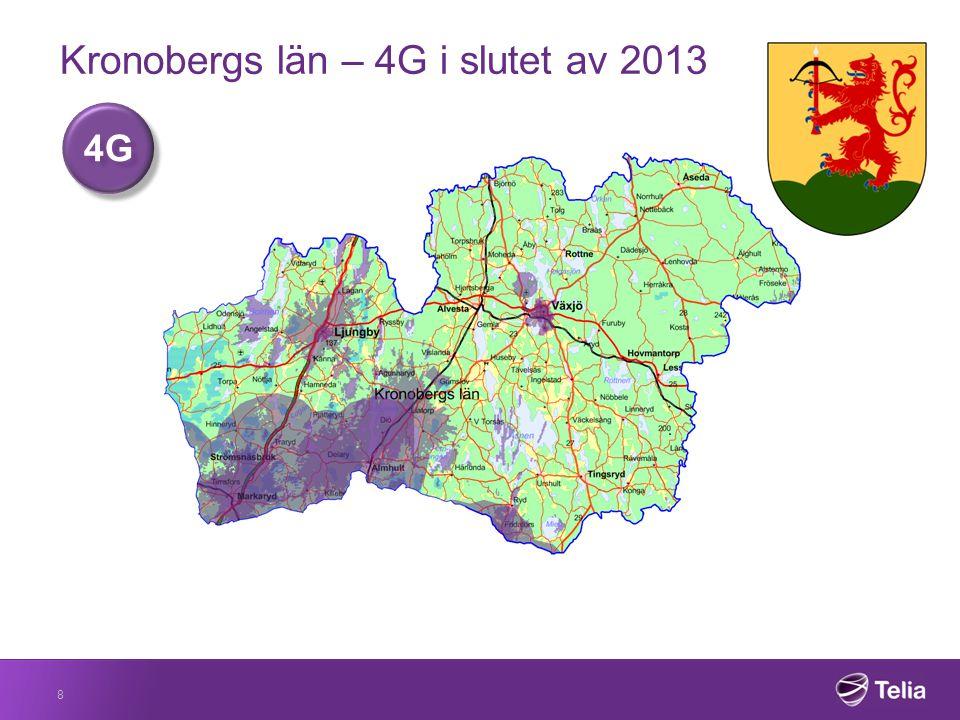 Kronobergs län – 4G i slutet av 2014 9 4G