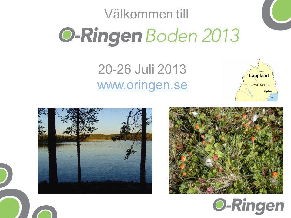 20-26 Juli 2013 www.oringen.se Välkommen till