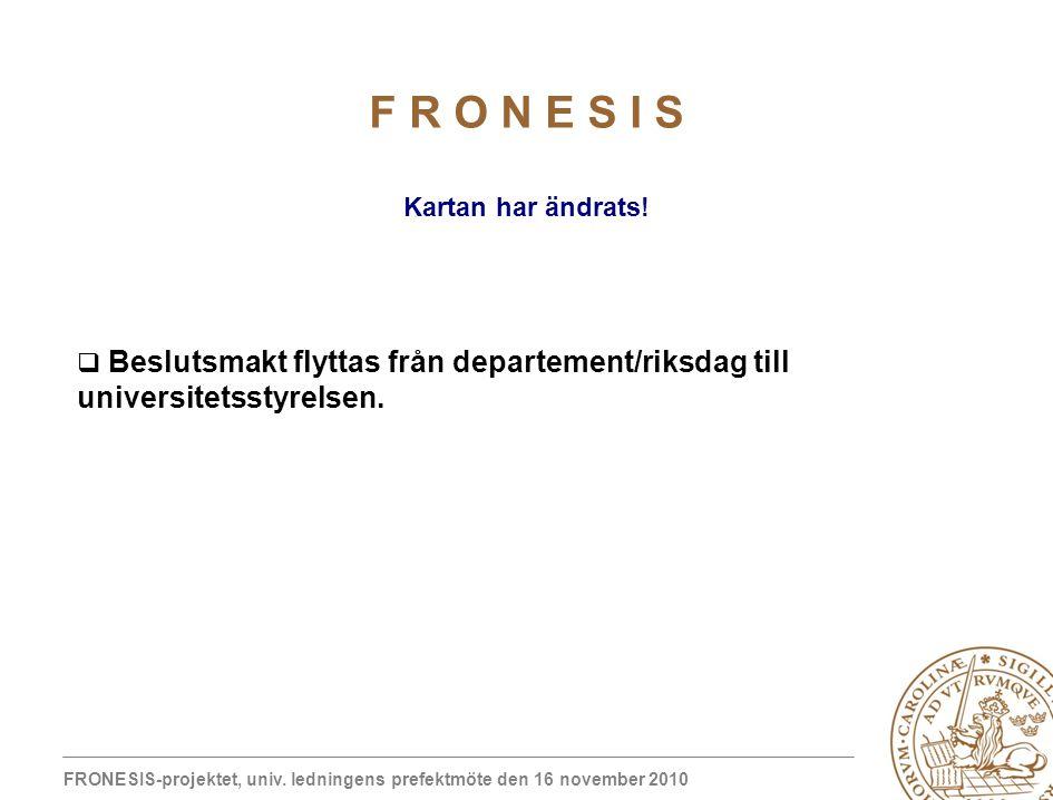 FRONESIS-projektet, univ.