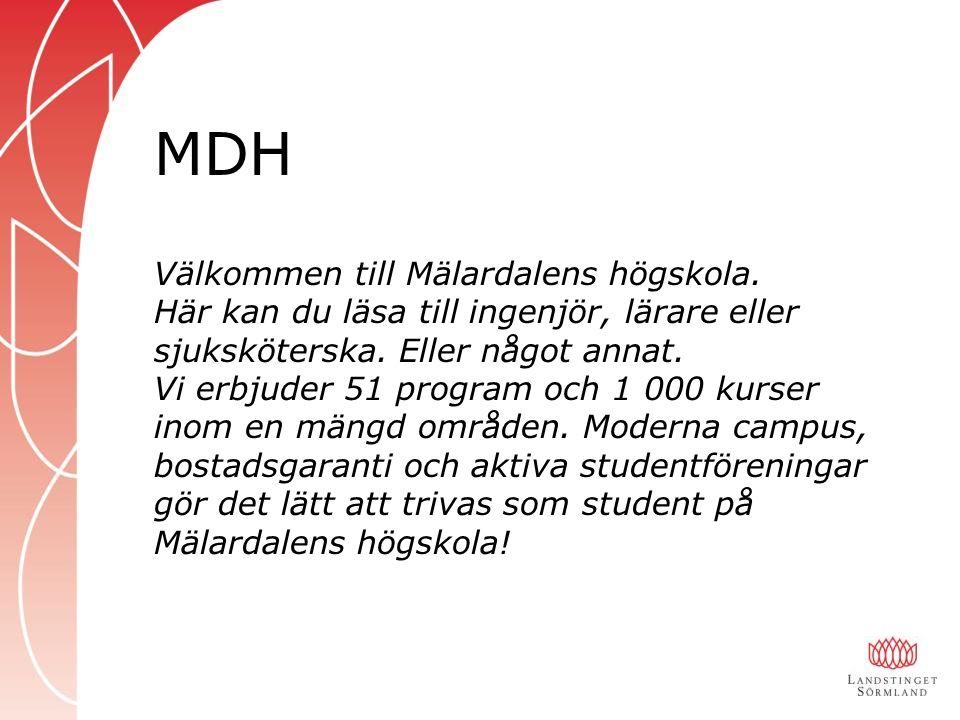 Välkommen till Mälardalens högskola.Här kan du läsa till ingenjör, lärare eller sjuksköterska.