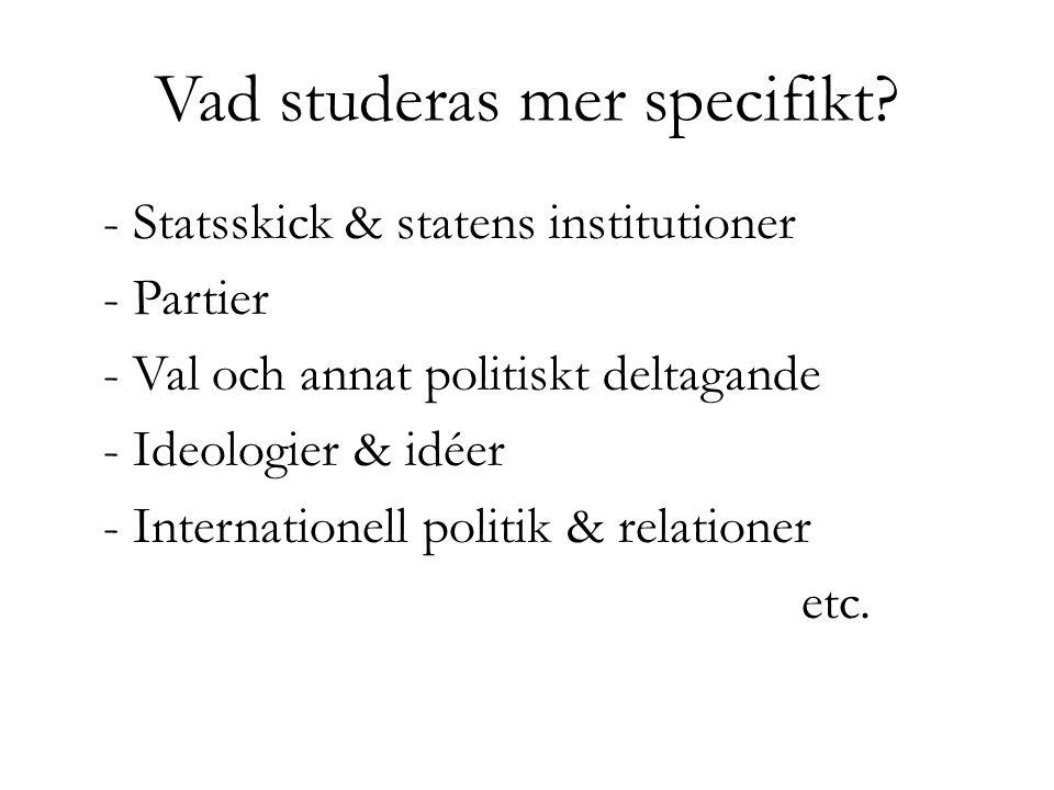 Vad studeras mer specifikt.