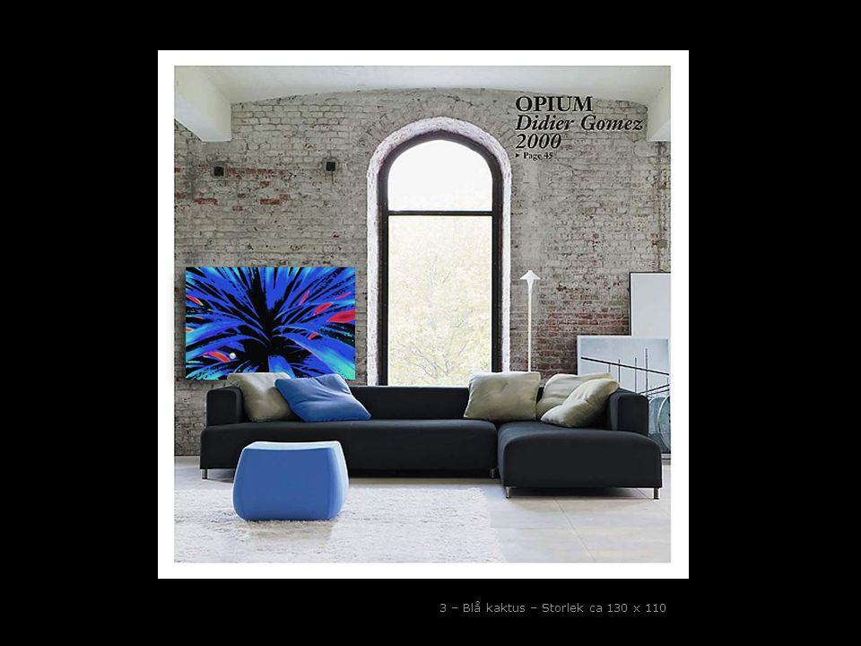 3 – Blå kaktus – Storlek ca 130 x 110