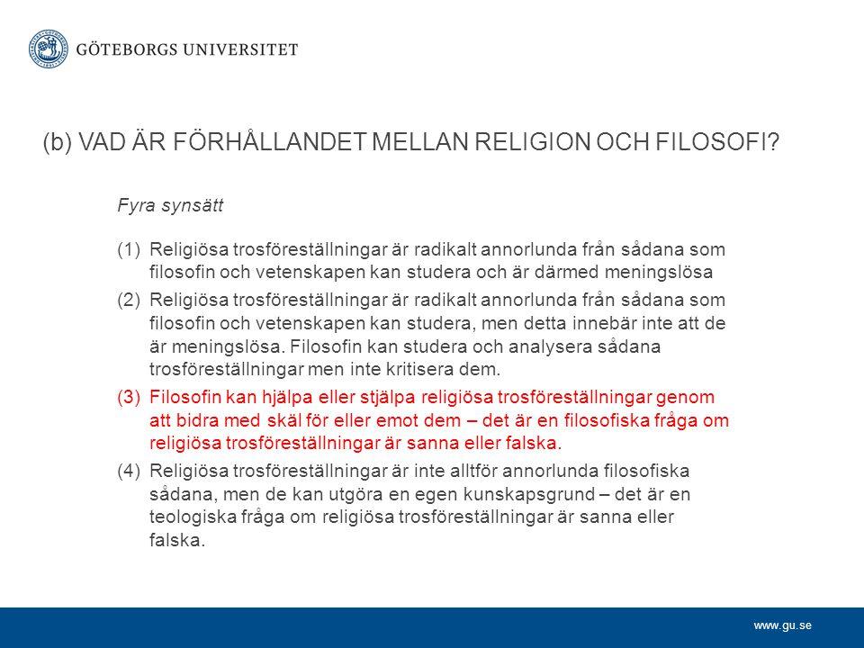 www.gu.se (b) VAD ÄR FÖRHÅLLANDET MELLAN RELIGION OCH FILOSOFI.