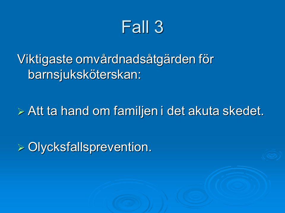 Bakgrund till drunkningsolyckor  År 2004 drunknade 10 personer under 19 år i Sverige.