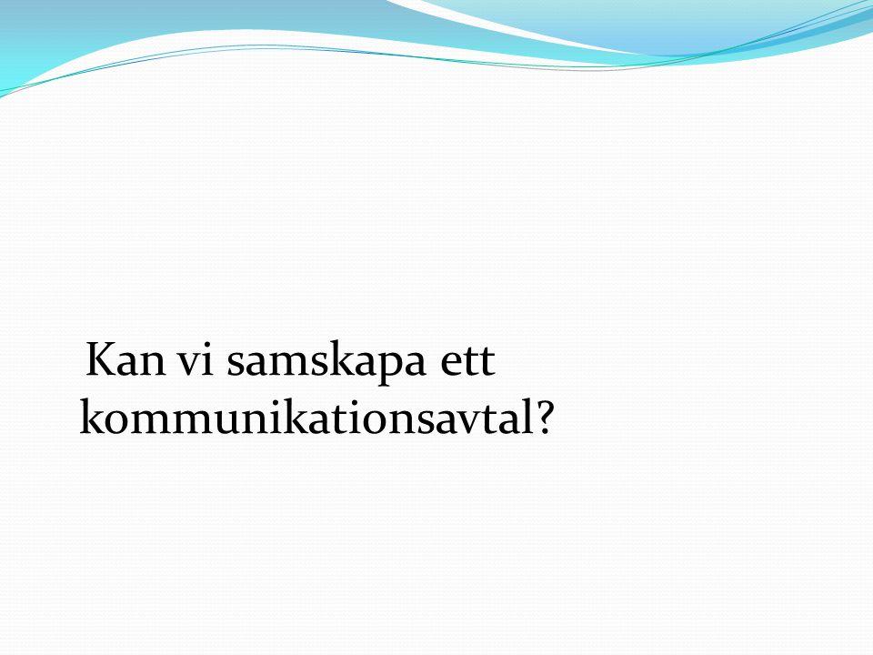 Kan vi samskapa ett kommunikationsavtal
