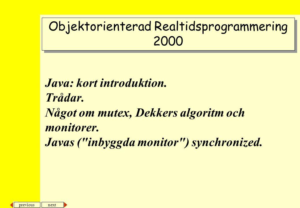 previous next 32 Java och trådning Bankkonto med flera trådar: lös problemet med synchronized BankAccount deposit(int amount) withdraw(int amount) int balance = 0 synchronized(this) { b1 = balance; balance = b1 + amount; } synchronized(this) { b1 = balance; balance = b1 + amount; } synchronized(this) { b2 = balance; balance = b2 - amount; } synchronized(this) { b2 = balance; balance = b2 - amount; } En enkel lösning på problemet är att använda synchronized i dom kritiska regionerna Nu kommer dom kritiska regionerna köras odelade och endast en av regionerna kan köras i taget Nu kommer dom kritiska regionerna köras odelade och endast en av regionerna kan köras i taget