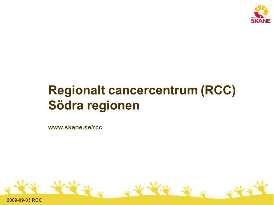 2009-09-03 RCC Uppdrag Regionalt cancercentrum (RCC) Regionstyrelsen beslutar att lämna ett uppdrag till Carsten Rose, verksamhetschef, Skånes onkologiska klinik, att ta fram detaljerade och konkreta lösningsförslag för ett genomförande av regionalt cancercentrum för såväl kort (2 år) som lång (3-5 år) sikt avseende: - framtida RCC organisation - praktiska åtgärder för att nå målen - förändringar av arbetssätt - förändringar i resursallokering Regional samverkan inleds 27 augusti 2009 Slutrapport lämnas 30 november 2009