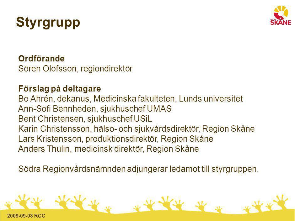 2009-09-03 RCC Samverkan med andra Arbetet ska ske i samverkan med Lunds Universitet och representanter från landstingen i Blekinge, Södra Halland, Kronoberg och företrädare för kommunerna.