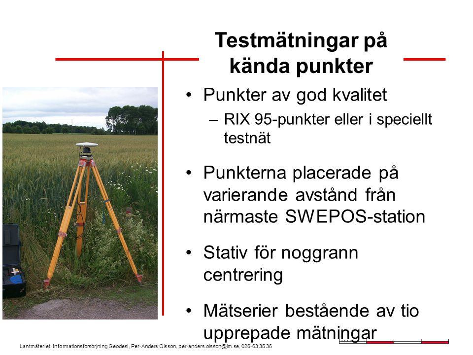Lantmäteriet, Informationsförsörjning Geodesi, Per-Anders Olsson, per-anders.olsson@lm.se, 026-63 35 36 Punkter av god kvalitet –RIX 95-punkter eller