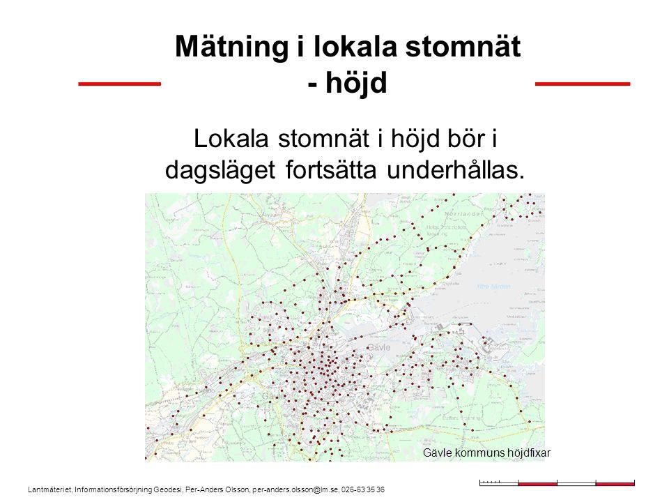 Lantmäteriet, Informationsförsörjning Geodesi, Per-Anders Olsson, per-anders.olsson@lm.se, 026-63 35 36 Noggrannhet i RH 2000 med tjänsten Noggrannhet (  ) i mätningen i SWEREF 99 (h): 20-25 mm Noggrannhet (  ) i SWEN 05LR (N): 15-20 mm Totalt (  ): 25-30 mm ----------------------------------- Noggrannhet i lokala nät??