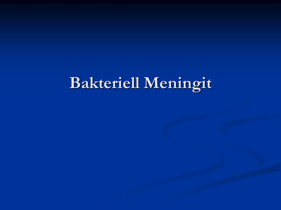 Bakteriell Meningit