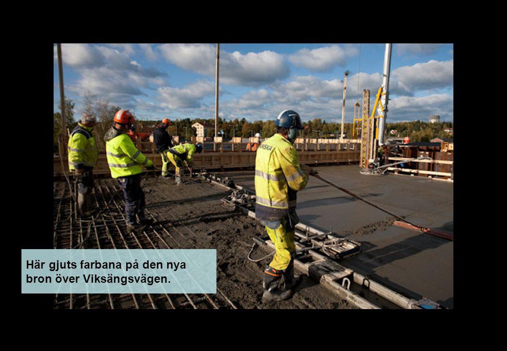 Här gjuts farbana på den nya bron över Viksängsvägen.