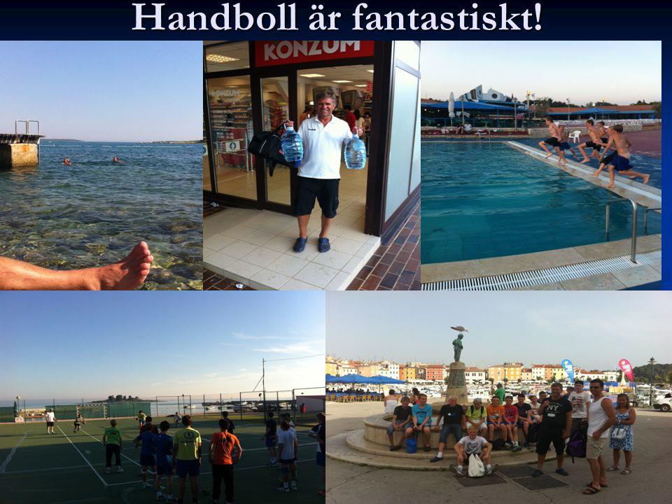 Handboll är fantastiskt!