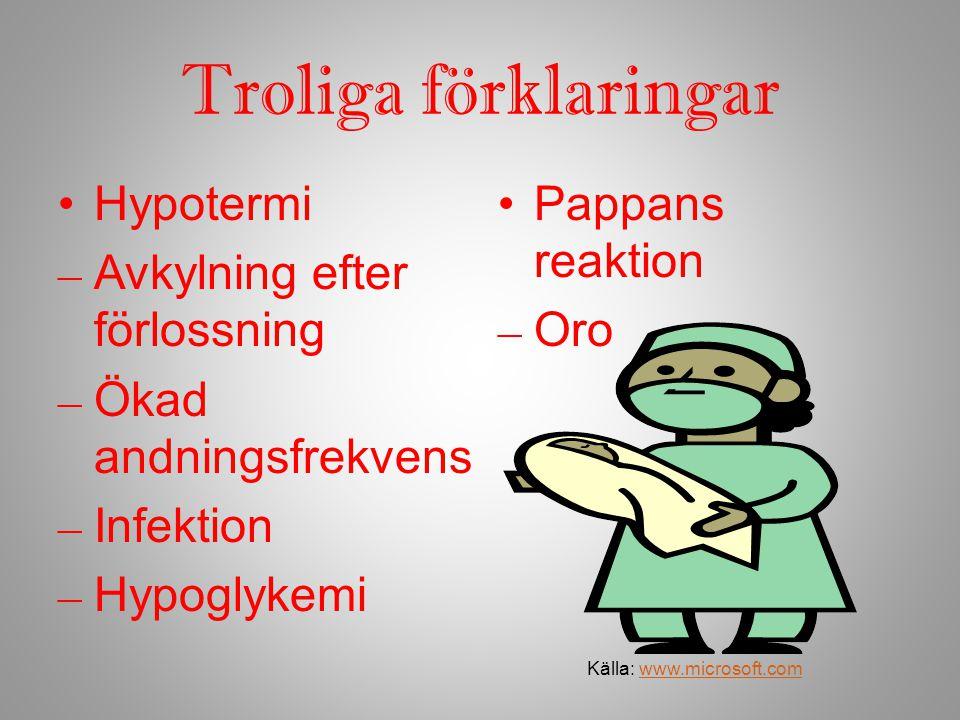 Prognos Utbrott av MRSA Ökade andningsproblem Sepsis Apné, bradycardi, kramper (hypoglykemi, hypotermi) Ökad irritation Källa: www.microsoft.comwww.microsoft.com