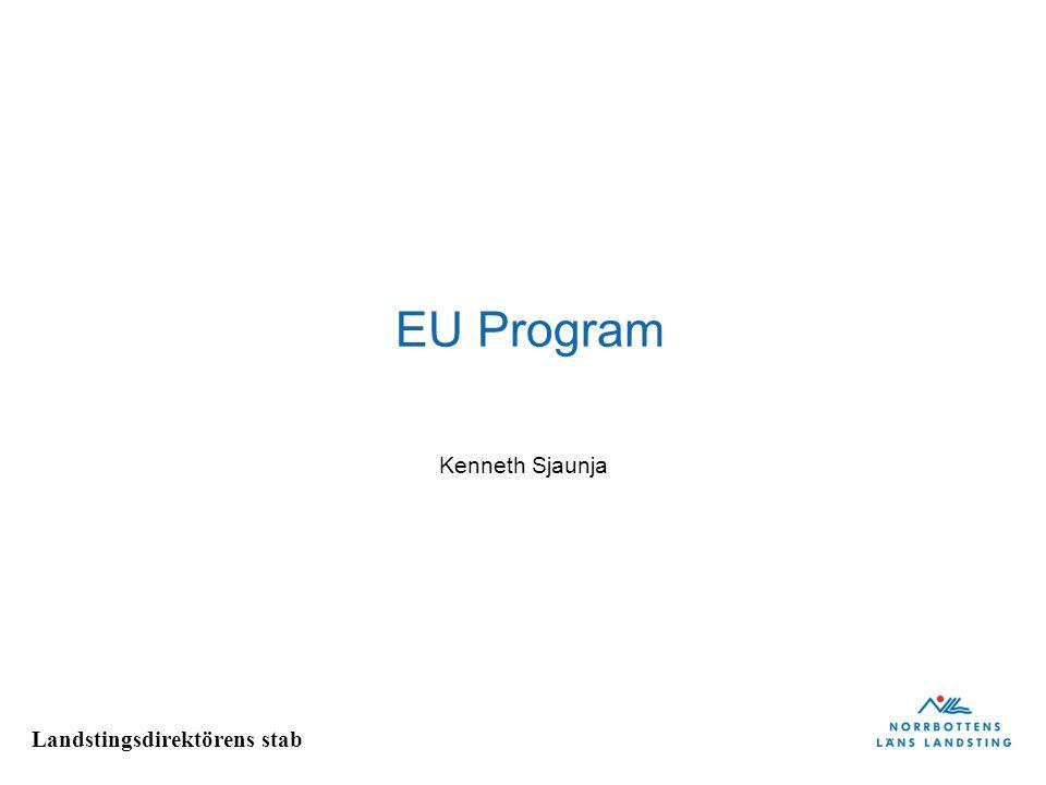 Landstingsdirektörens stab EU-program förvaltas på olika nivåer Exempel på program som förvaltas direkt av kommissionen: - Forskning och teknisk utveckling (FP7) - Konkurrenskraft och innovation (CIP) - Kulturprogram - Transnationella nätverk Projektansökningar går till Bryssel.