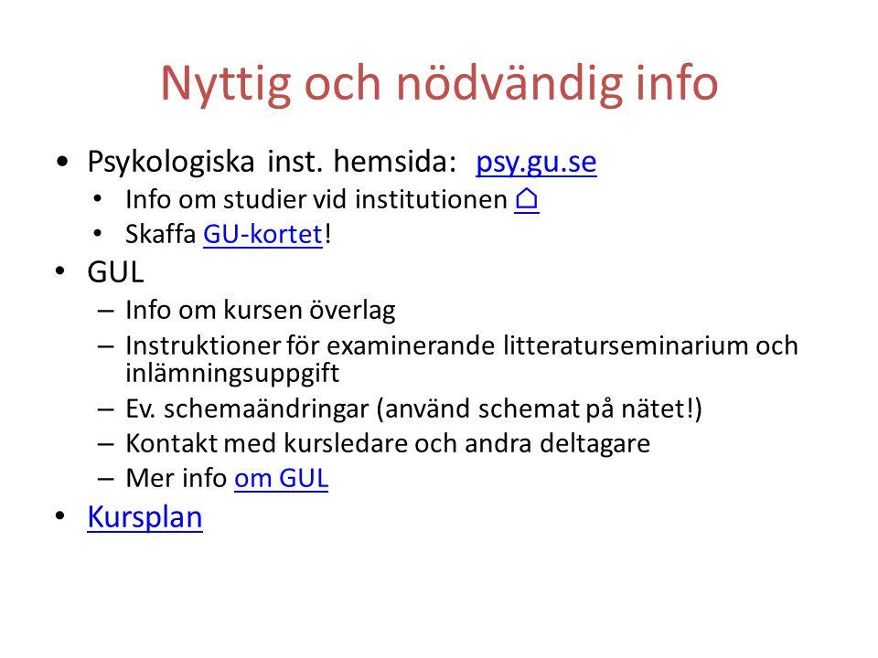 Nyttig och nödvändig info Psykologiska inst.