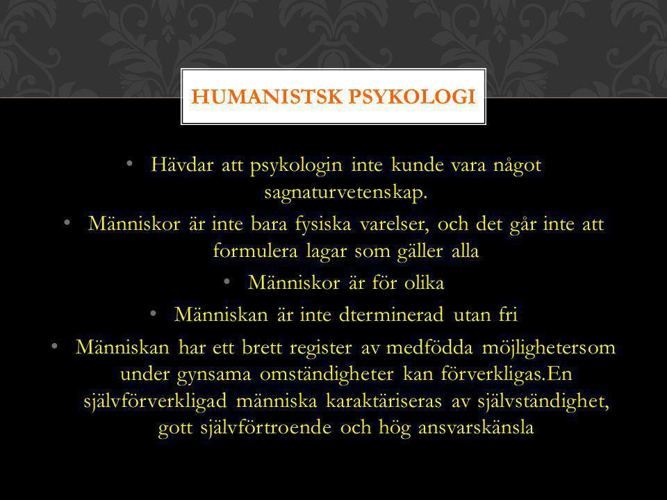 Hävdar att psykologin inte kunde vara något sagnaturvetenskap. Människor är inte bara fysiska varelser, och det går inte att formulera lagar som gälle