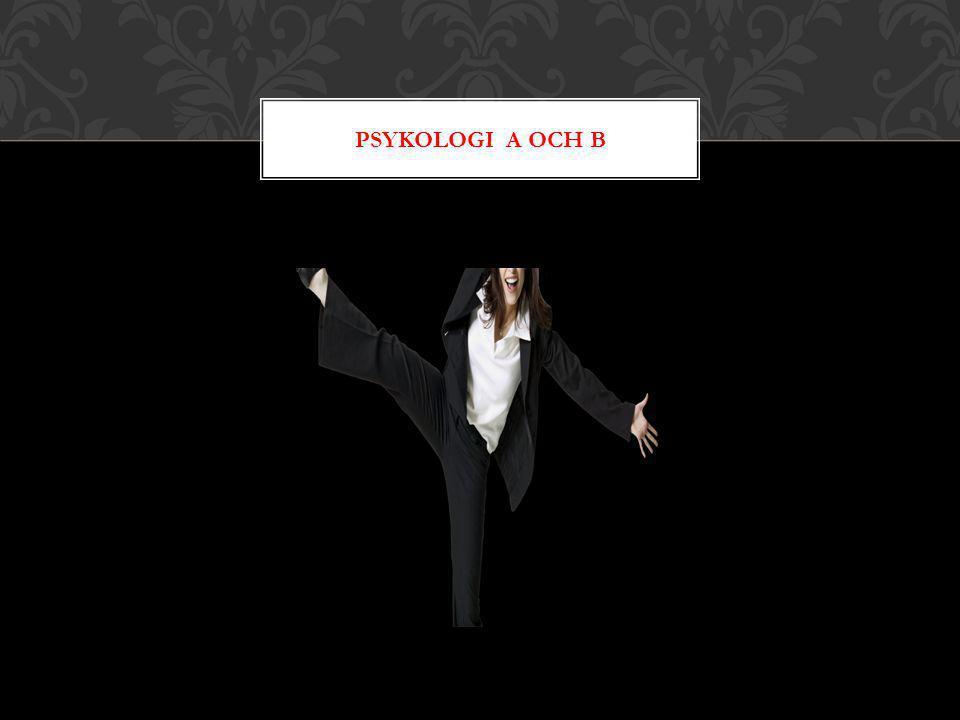 PSYKOLOGI A OCH B