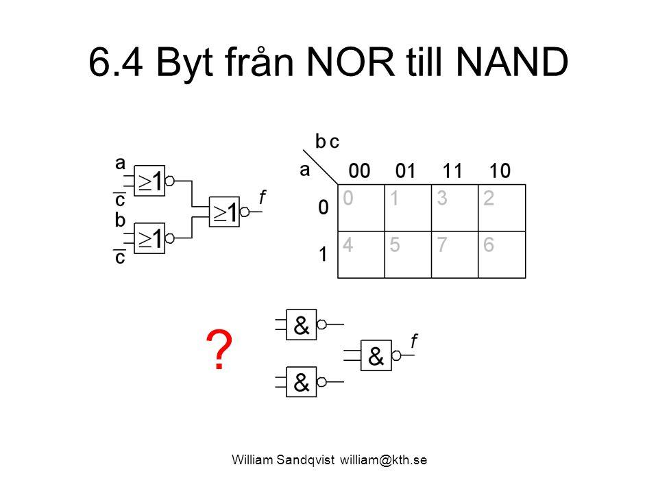 6.4 Byt från NOR till NAND William Sandqvist william@kth.se ?