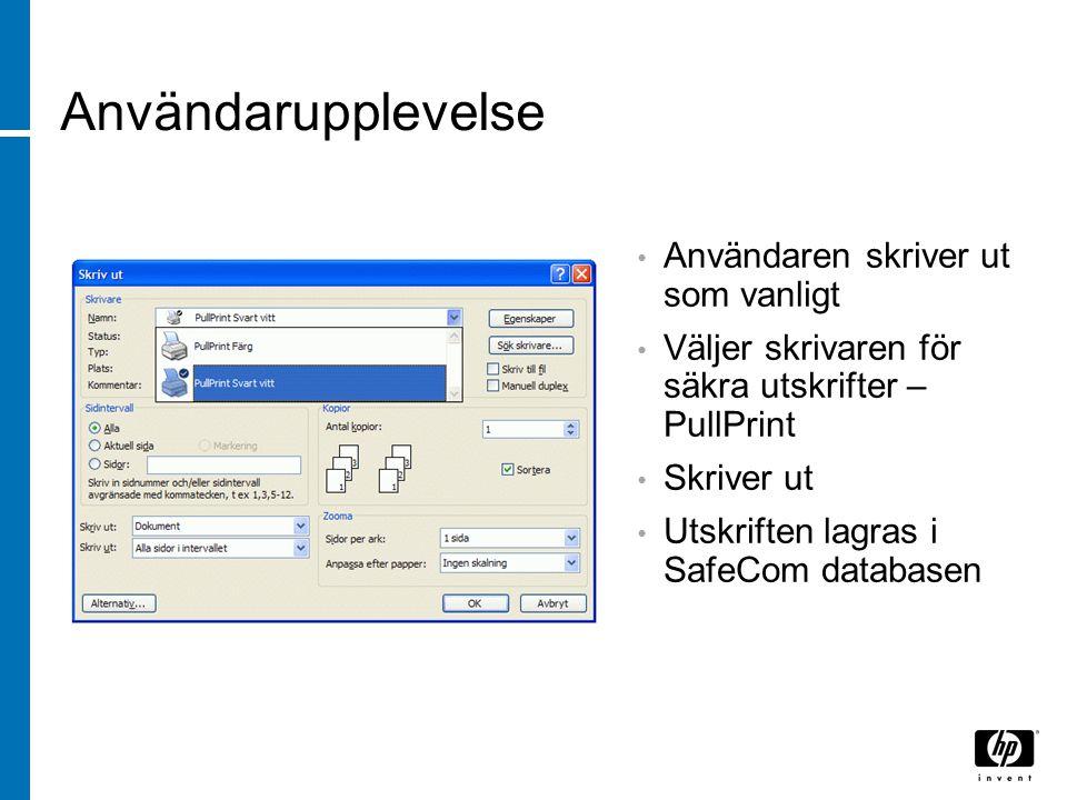 Användarupplevelse Användaren skriver ut som vanligt Väljer skrivaren för säkra utskrifter – PullPrint Skriver ut Utskriften lagras i SafeCom database