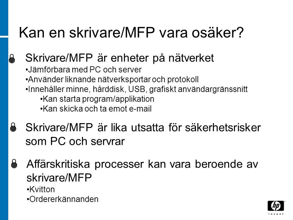 Skrivare/MFP är enheter på nätverket Jämförbara med PC och server Använder liknande nätverksportar och protokoll Innehåller minne, hårddisk, USB, graf