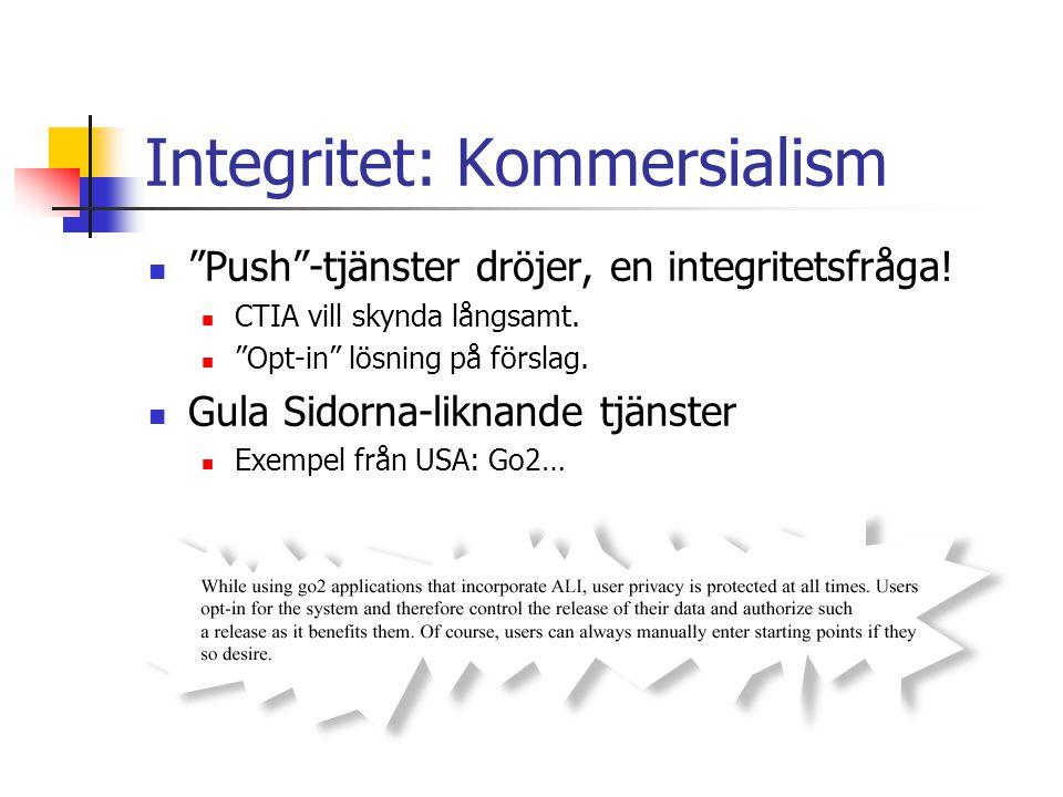 Integritet: Kommersialism Push -tjänster dröjer, en integritetsfråga.