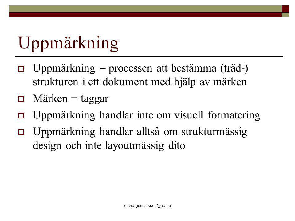 david.gunnarsson@hb.se Ankare – komplettera med tillbakalänk Kapitel 1 länkar till Kapitel 1 som i sin tur länkar tillbaka