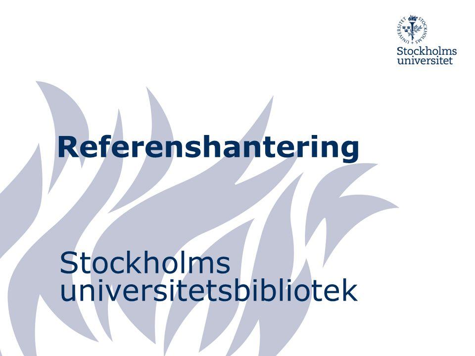 Referenshantering Stockholms universitetsbibliotek