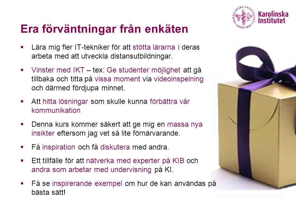 Era farhågor från enkäten  -i would like to know if i need to bring my own laptop for day 1 and 2.
