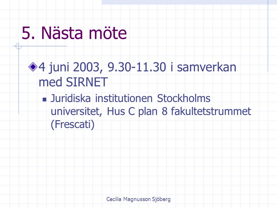 Cecilia Magnusson Sjöberg 5.