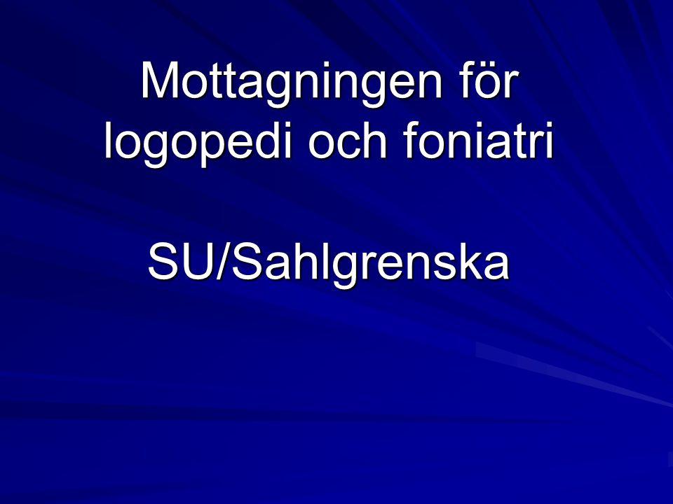 Mottagningen för logopedi och foniatri SU/Sahlgrenska