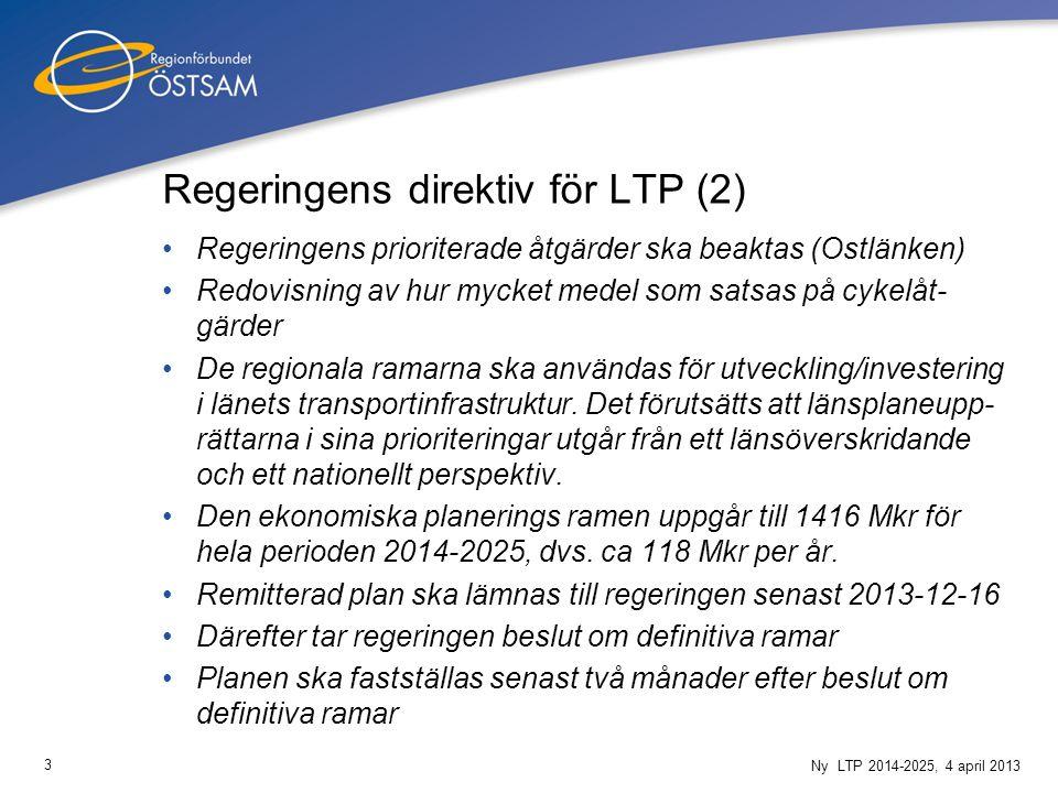 3 Regeringens prioriterade åtgärder ska beaktas (Ostlänken) Redovisning av hur mycket medel som satsas på cykelåt- gärder De regionala ramarna ska användas för utveckling/investering i länets transportinfrastruktur.