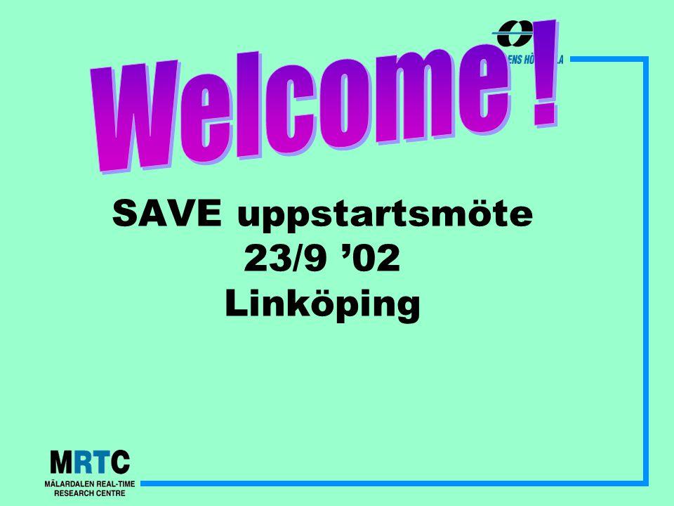 SAVE uppstartsmöte 23/9 '02 Linköping