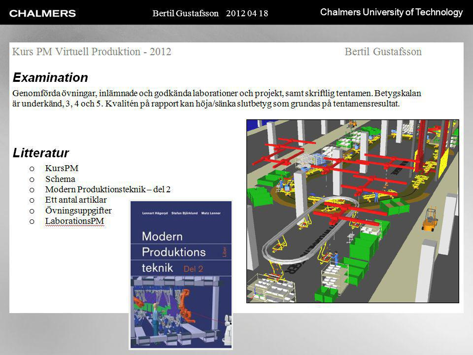 Chalmers University of Technology Bertil Gustafsson 2012 04 18