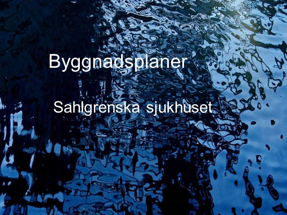 2009.05.13/L.Ring Byggnadsplaner Sahlgrenska sjukhuset