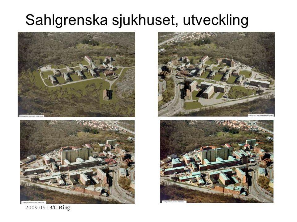 2009.05.13/L.Ring Sahlgrenska sjukhuset, utveckling