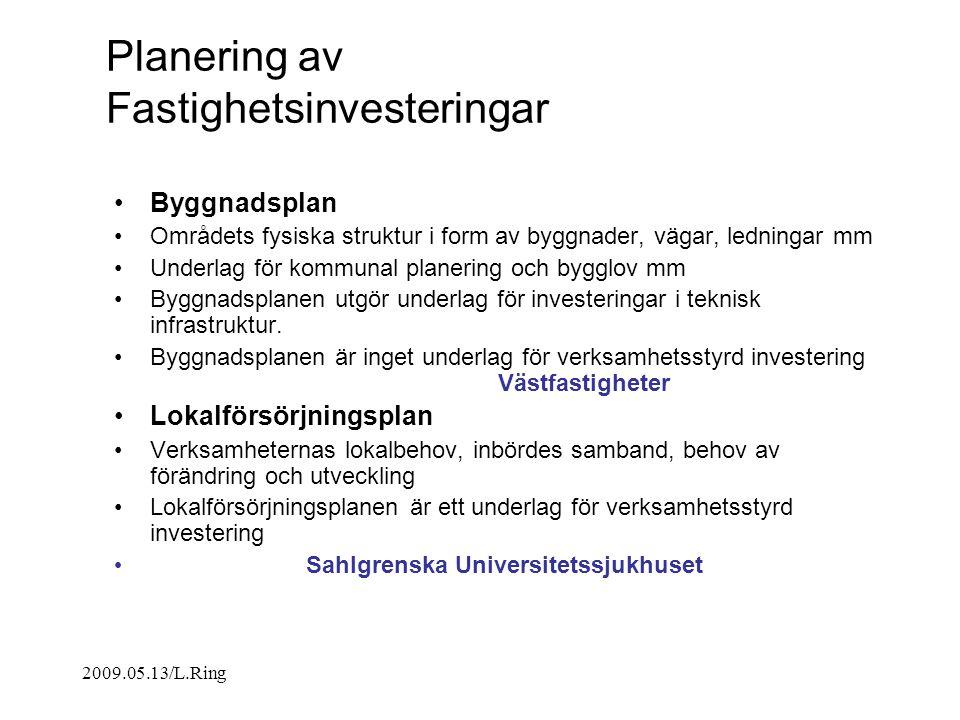 2009.05.13/L.Ring Tidplan SU/Sahlgrenska