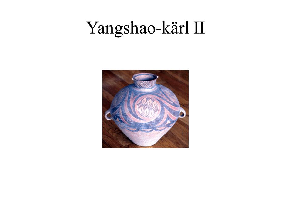 Yangshao-kärl II