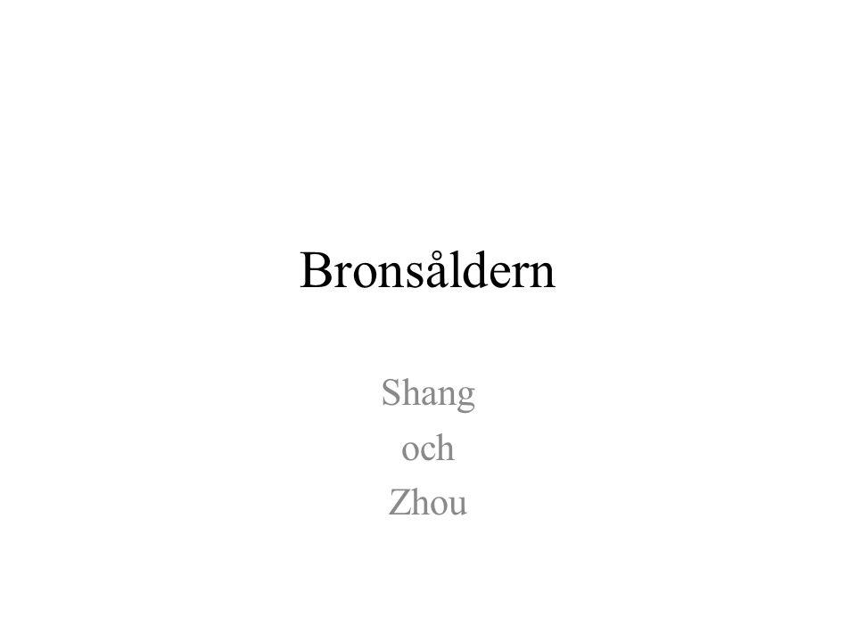 Bronsåldern Shang och Zhou