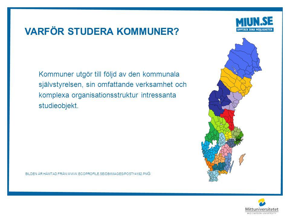 VARFÖR STUDERA KOMMUNER.