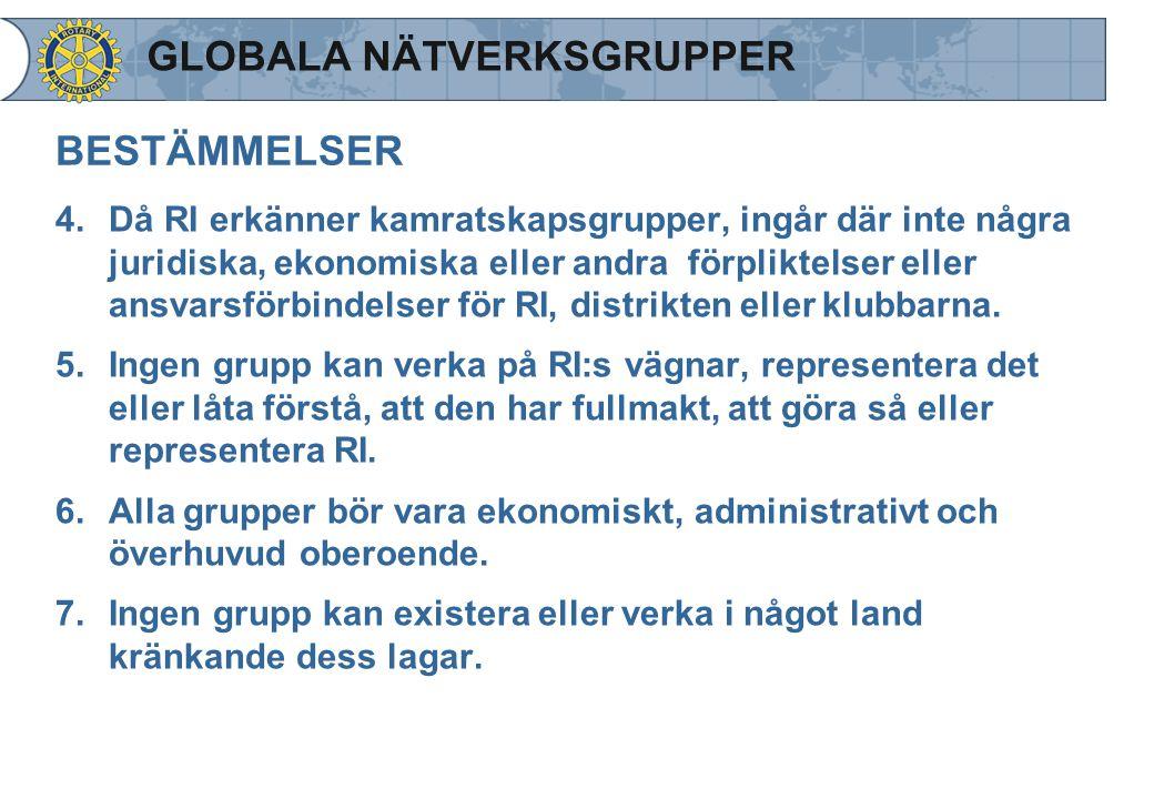 BESTÄMMELSER 4.Då RI erkänner kamratskapsgrupper, ingår där inte några juridiska, ekonomiska eller andra förpliktelser eller ansvarsförbindelser för R